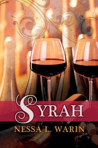 Syrah  by  Nessa L. Warin