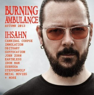 Burning Ambulance 7: Autumn 2013 Phil Freeman