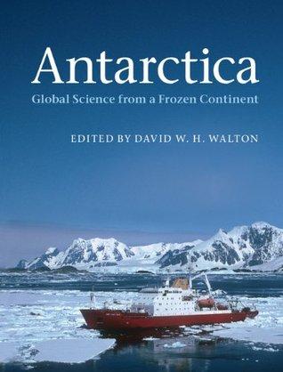 Antarctica  by  David W.H. Walton