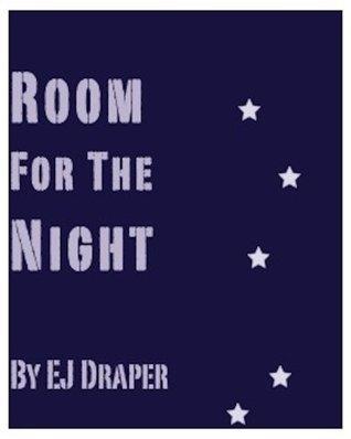 Room For The Night E.J. Draper