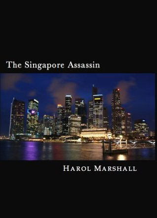 The Singapore Assassin Harol Marshall