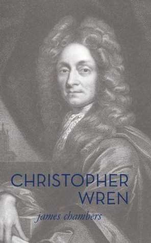 Christopher Wren  by  James Chambers