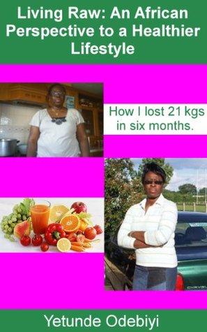 A Guide to a Healthier Lifestyle Yetunde Odebiyi