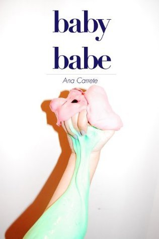 Baby Babe  by  Ana Carrete