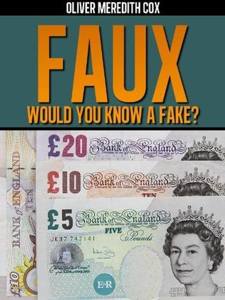 Faux  by  Oliver Cox