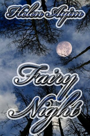 Fairy Night  by  Helen Ayim