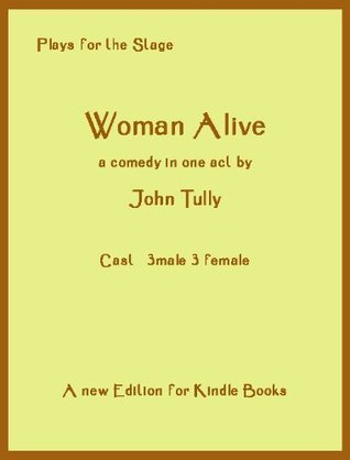 Woman Alive  by  John Tully