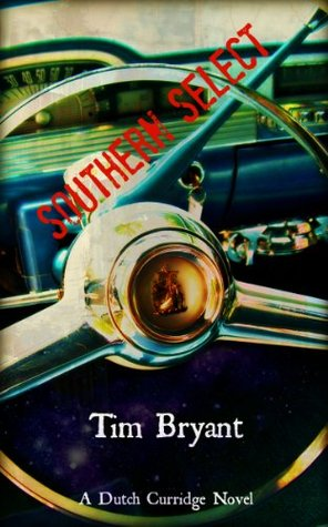 Southern Select  by  Tim Bryant