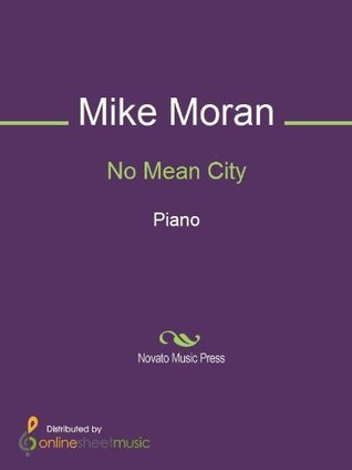 No Mean City  by  Mike Moran