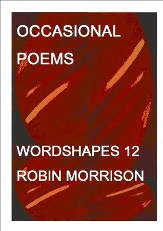 Occasional Poems Robin Morrison