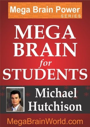 Mega Brain Power  for Students (Mega Brain Power Series) Michael Hutchison