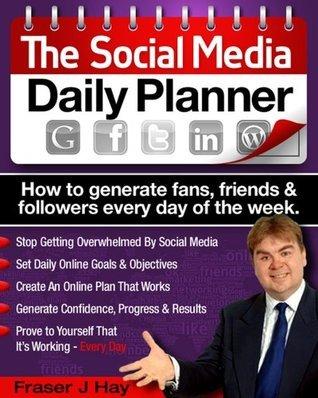 social media daily planner Fraser J Hay