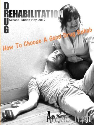Drug Rehabilitation  by  Archie Nash