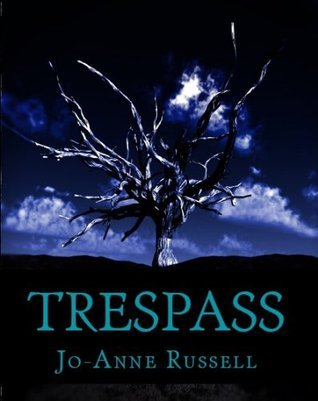 Trespass  by  Jo-Anne Russell