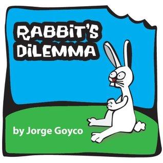 Rabbits Dilemma Jorge Goyco