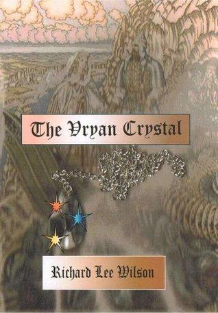 The Vryan Crystal Richard Wilson
