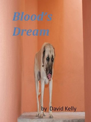 Bloods Dream David Kelly