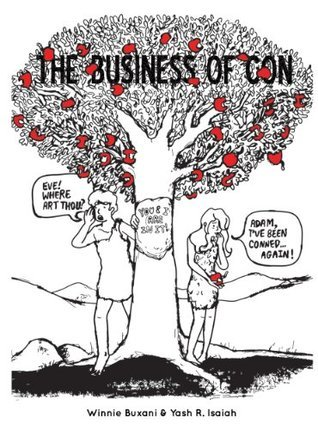 The Business of Con: You and I Are in It  by  Winnie Buxani