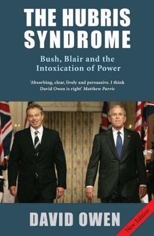 The Hubris Syndrome David Owen