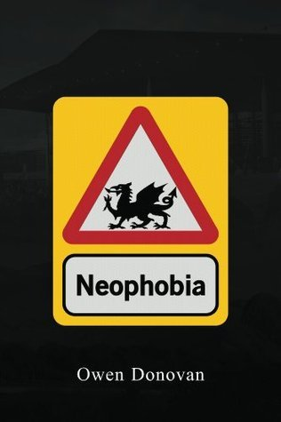 Neophobia  by  Owen Donovan