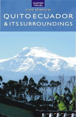 Quito Ecuador & Its Surroundings Peter Krahenbuhl