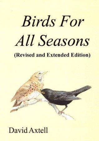 Birds For All Seasons David   Axtell
