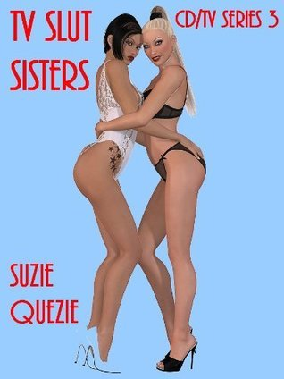 TV Slut Sisters (CD/TV Series)  by  Suzie Quezie