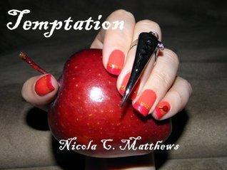 Temptation  by  Nicola C. Matthews