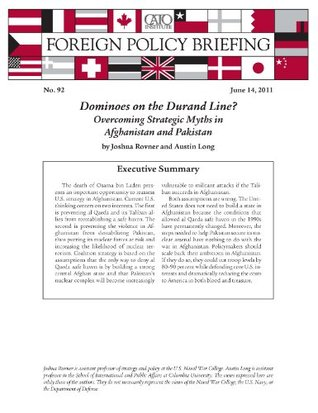 Dominoes on the Durand Line? Overcoming Strategic Myths in Afghanistan and Pakistan (Foreign Policy Briefing no. 92)  by  Austin Long