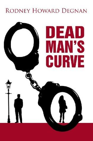 Dead Mans Curve  by  Rodney Howard Degnan