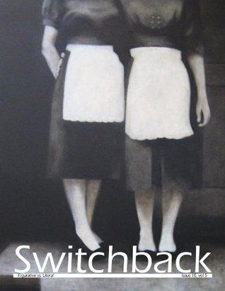 Switchback: Figurative vs. Literal Grace Andreacchi