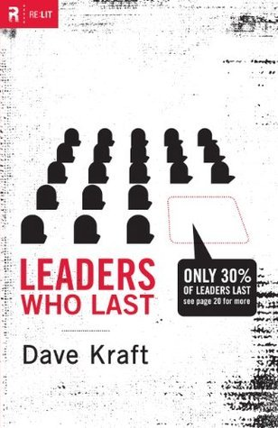 Leaders Who Last (Re: Lit Books) Dave Kraft