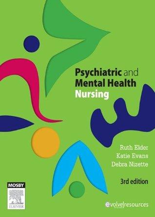 Psychiatric & Mental Health Nursing  by  Ruth Elder