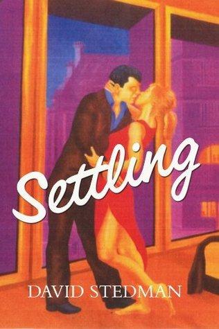 Settling  by  David Stedman