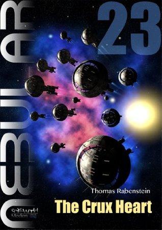 Nebular 23 - The Crux Heart  by  Thomas Rabenstein