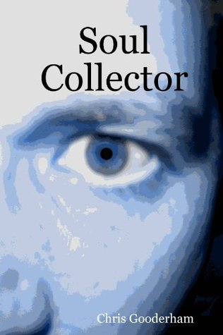 Soul Collector  by  Chris Gooderham