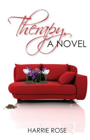 Therapy, A Novel Harrie Rose