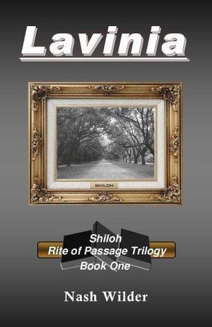 Lavinia - Shiloh Rite of Passage Trilogy Nash Wilder