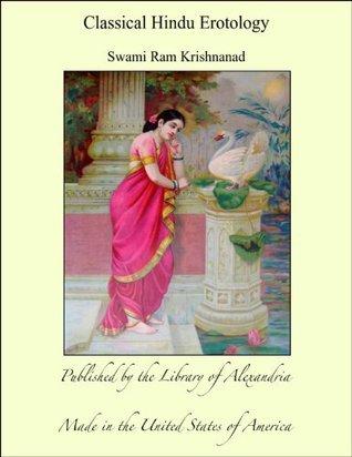 Classical Hindu Erotology Swami Ram Krishnanad