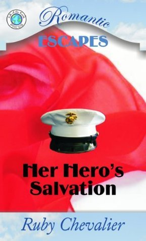Her Heros Salvation  by  Ruby Chevalier
