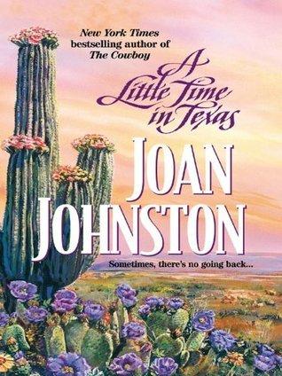 A Little Time In Texas Joan Johnston