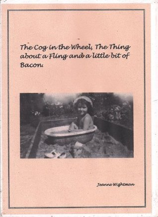 The Cog in the Wheel. Jeanne Wightman