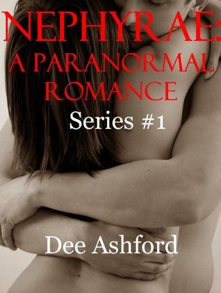 Nephyrae:A Paranormal Romance Series 1 (A Young Adult Urban Fantasy Thriller Bundle) (The Nephyrae Vampire Series)  by  Dee Ashford