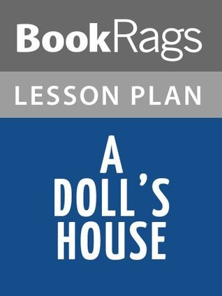 A Dolls House Lesson Plans BookRags