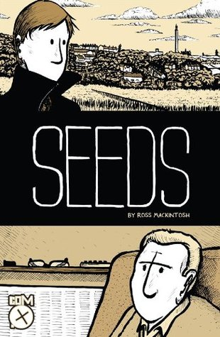Seeds, Vol. 1  by  Ross Mackintosh