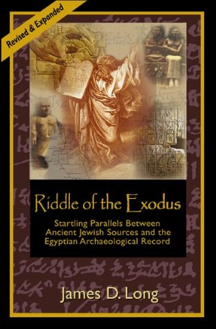 The Riddle Of The Exodus  by  James D. Long
