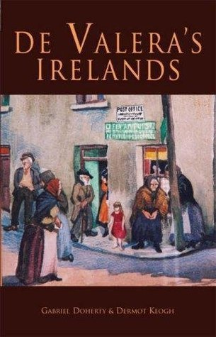 De Valeras Irelands Gabriel Doherty