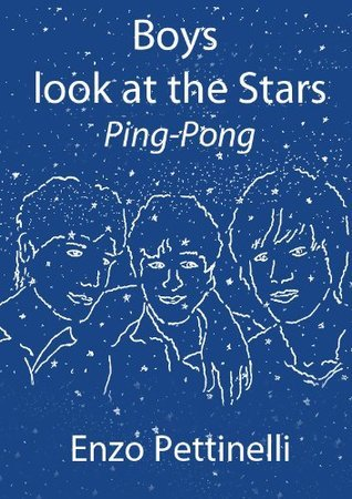 Boys look at the Stars - Ping-Pong Enzo Pettinelli