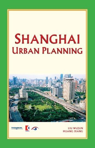 Shanghai Urban Planning (Shanghai Series)  by  Wujun Liu