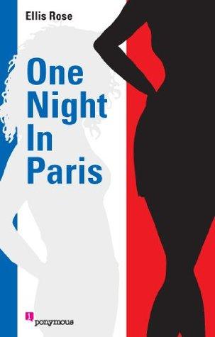 One Night in Paris (1) Ellis Rose